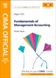 CIMA Official Exam Practice Kit Fundamentals of Management Accounting, Third Edition: CIMA Certificate in Business Accounting