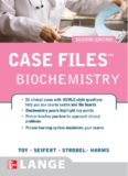 Case Files: Biochemistry (Lange Case Files), 2nd edition