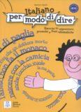Italiano Per Modo Di Dire: esercizi su espressioni, proverbi, e frasi idiomatiche