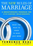 The New Rules of Marriage. What You Need to Know to Make Love Work