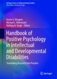 Handbook of Positive Psychology in Intellectual and Developmental Disabilities Translating Research
