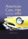 American Cars 1946-1959: Every Model, Year by Year