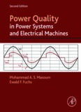 Power Quality in Power Systems and Electrical Machines, Second Edition