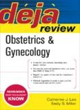 Deja Review Obstetrics & Gynaecology