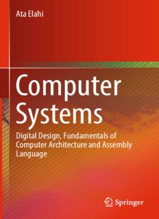 Computer Systems: Digital Design, Fundamentals of Computer Architecture and Assembly Language