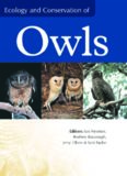 Ecology and Conservation of Owls: Proceedings of the Owls 2000 Conference