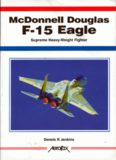 McDonnell Douglas F-15 Eagle (Aerofax series)