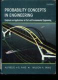 Probability Concepts in Engineering: Emphasis on Applications to Civil and Environmental