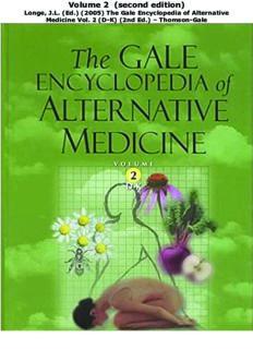 The Gale Encyclopedia of Alternative Medicine Vol. 2 (D-K) (2nd Ed.) – Thomson-Gale