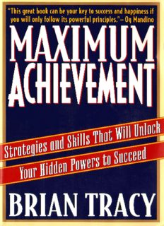 Read Maximum Achievement by Brian Tracy, 1995 in .pdf