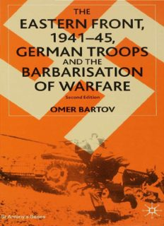 The Eastern Front, 1941–45, German Troops and the Barbarisation of Warfare: German Troops and the Barbarisation of Warfare