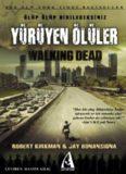 Yürüyen Ölüler - Robert Kırkman