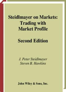 Steidlmayer on Markets: Trading with Market Profile Second Edition