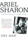 Ariel Sharon: An Intimate Portrait