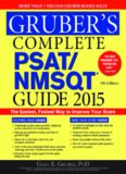 Gruber's Complete PSAT/NMSQT Guide 2015