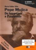 Gilio, ME. Pepe Mujica_De tupamaro a Presidente