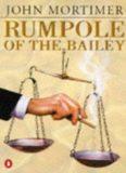 Mortimer, John - Rumpole of The Bailey