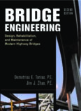 Bridge Engineering: Rehabilitation, and Maintenance of Modern Highway Bridges