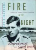 Fire in the Night: Wingate of Burma, Ethiopia, and Zion