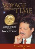 Voyage Through Time: Walks of Life to the Nobel Prize