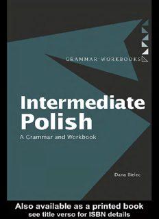 Intermediate Polish: A Grammar and Workbook (Grammar Workbooks)