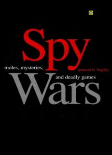 Spy Wars : Moles, Mysteries, and Deadly Games - Cryptome