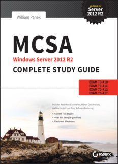MCSA Windows Server 2012 R2 Complete Study Guide  Exams 70-410, 70-411, 70-412, and 70-417