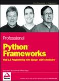 Professional Python Frameworks - Web 2.0 Programming with Django and TurboGears