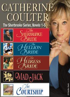 The Sherbrooke Bride; Hellion Bride; Heiress Bride; Mad Jack; Courtship