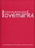 Lovemarks. Kevin Roberts