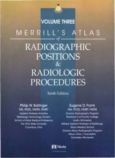 Merrill's Atlas of Radiographic Positions & Radiologic Procedures, Vol 3