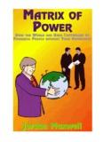 Jordan Maxwell - Matrix of Power: How the World has - Indymedia