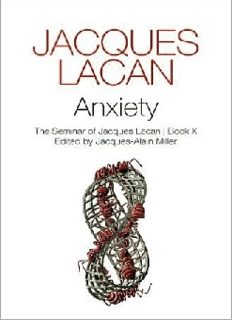 Anxiety: The Seminar of Jacques Lacan, Book X (Seminar of Jacques Lacan