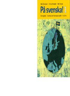 På svenska! Svenska som främmande språk: Övningsbok / Workbook - Level A1/A2 Book 1 (Swedish Edition)
