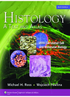 Histology: A Text and Atlas: With Correlated Cell and Molecular Biology, 6th Edition
