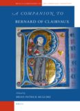 A Companion to Bernard of Clairvaux (Brill's Companions to the Christian Tradition)