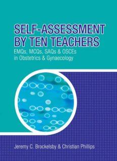 Self-Assessment by Ten Teachers: EMQS, MCQS, SAQS and OSCES in Obstetrics & Gynaecology