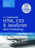 Sams Teach Yourself HTML, CSS & JavaScript Web Publishing in One Hour a Day