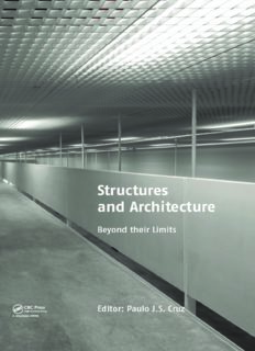 Structures and architecture: concepts, applications and challenges: proceedings of the second International Conference on Structures and Architecture, Guimarães, Portugal, 24-26 July 2013