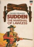 Sudden -The Marshal of Lawless