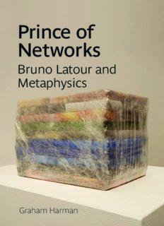 Prince of Networks: Bruno Latour and Metaphysics (Anamnesis)