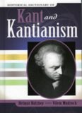 Historical Dictionary of Kant and Kantianism (Historical Dictionaries of Religions, Philosophies and Movements)