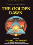The Complete Golden Dawn