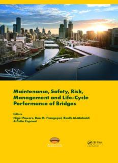 Maintenance, Safety, Risk, Management and Life-Cycle Performance of Bridges : Proceedings of the Ninth International Conference on Bridge Maintenance, Safety and Management (IABMAS 2018), 9-13 July 2018, Melbourne, Australia