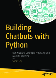 Building Chatbots with Python: Using Natural Language Processing and Machine Learning