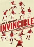 Invincible: Inside Arsenal's Unbeaten 2003–2004 Season