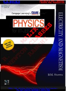 Physics for IIT-JEE 2012-2013: Electricity & Magnetism