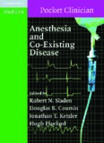 Anesthesia and Co-Existing Disease