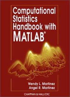 Computational Statistics Handbook with MATLAB ® Wendy L