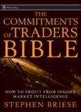 The Commitments of Traders Bible: How To Profit from Insider Market Intelligence (Wiley Trading)